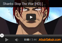 One Piece Shanks Marineford Savaşını Durduruyor